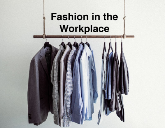 fashion in the workplace